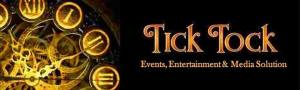 Tick Tock Event, Entertainment & Media Solution